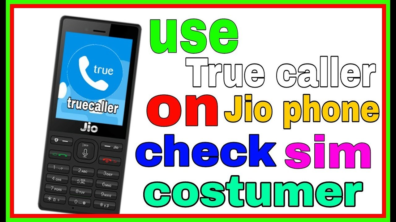 Use Truecaller In JioPhone | Track Calls In Jiophone By Using Truecaller !  | Jio Latest | India#1/