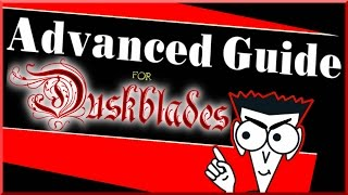 Duskblade Advanced Guide PWI