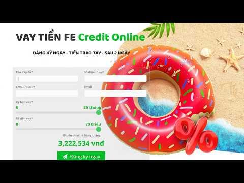 Vay Nhanh Tại FE Credit, Hướng Dẫn đăng Ký Vay