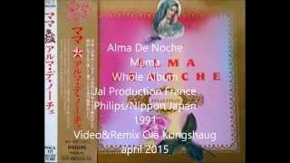 """Alma De Noche """"Mama"""" 1991"""