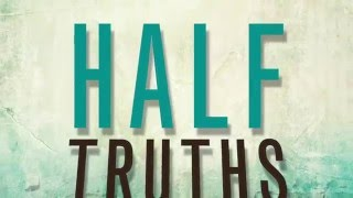 Half Truths Preview Video
