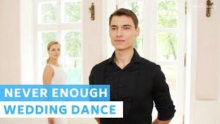 The Greatest Showman - Never Enough - Loren Allred   Wedding Dance Online   First Dance Choreography