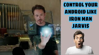How to controll your phone with Voice | Iron man Jarvis