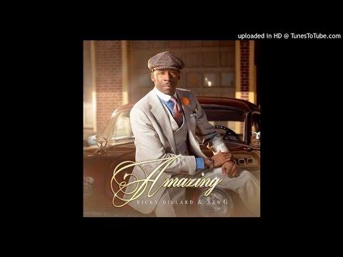 Ricky Dillard Amazing ALBUM FULL VERSION