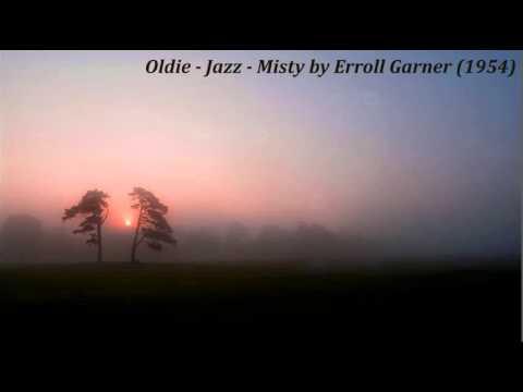 Oldie - Jazz - Misty by Erroll Garner (1954)
