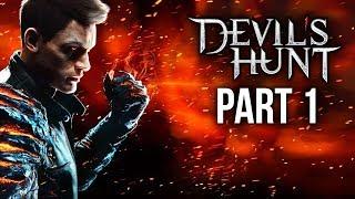 DEVIL'S HUNT Gameplay Walkthrough Part 1 - INTRO