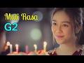Mati Rasa  - G2 (Official LipSync Video Clip)