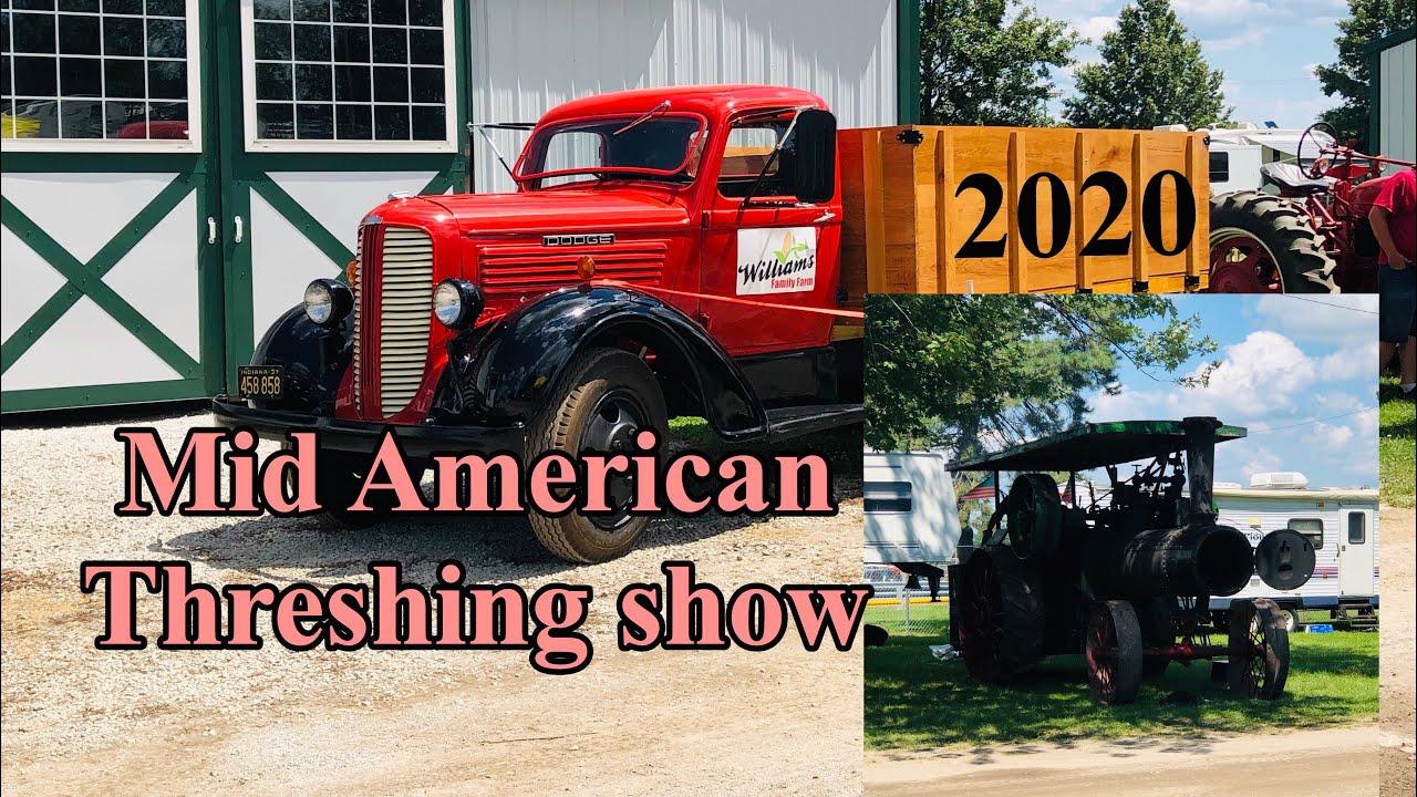 MID-AMERICA THRESHING SHOW 2020