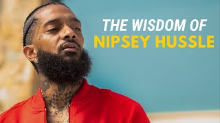 The Wisdom of Nipsey Hussle (Motivational Video)