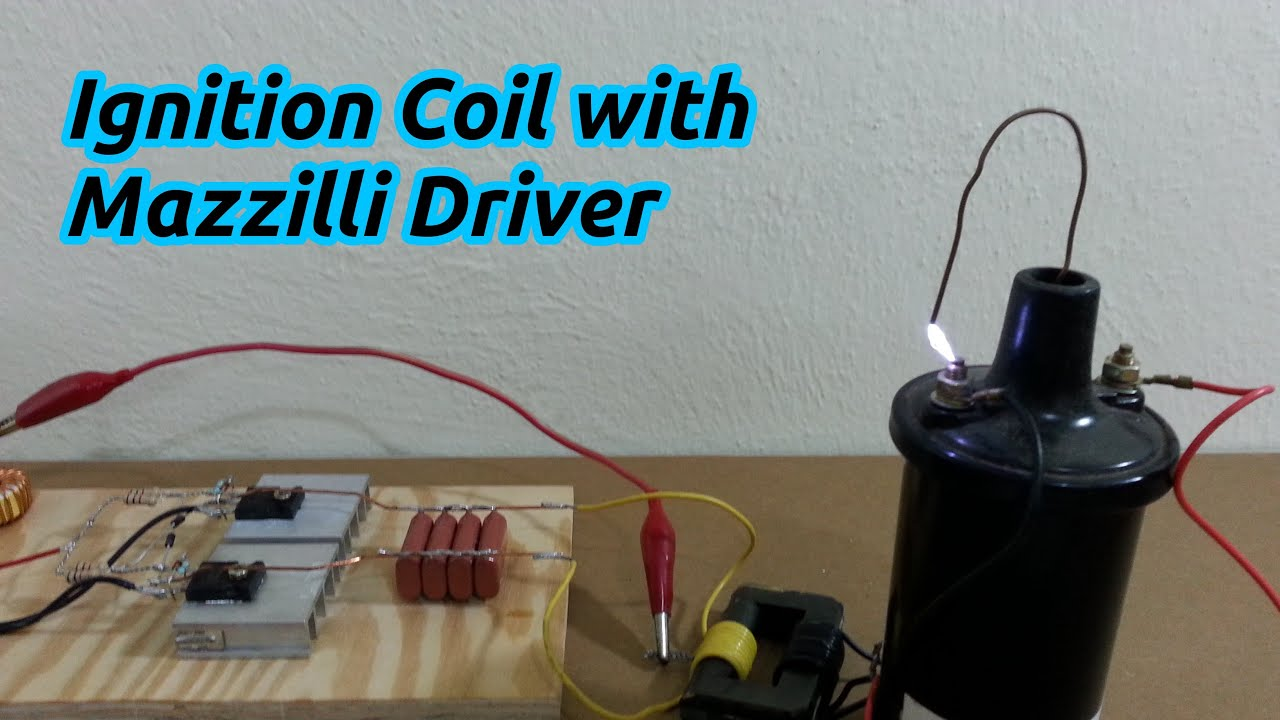 Ignition Coil With Mazzilli Driver Youtube