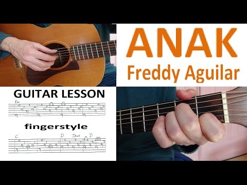 ANAK - Freddie Aguilar -  fingerstyle GUITAR LESSON