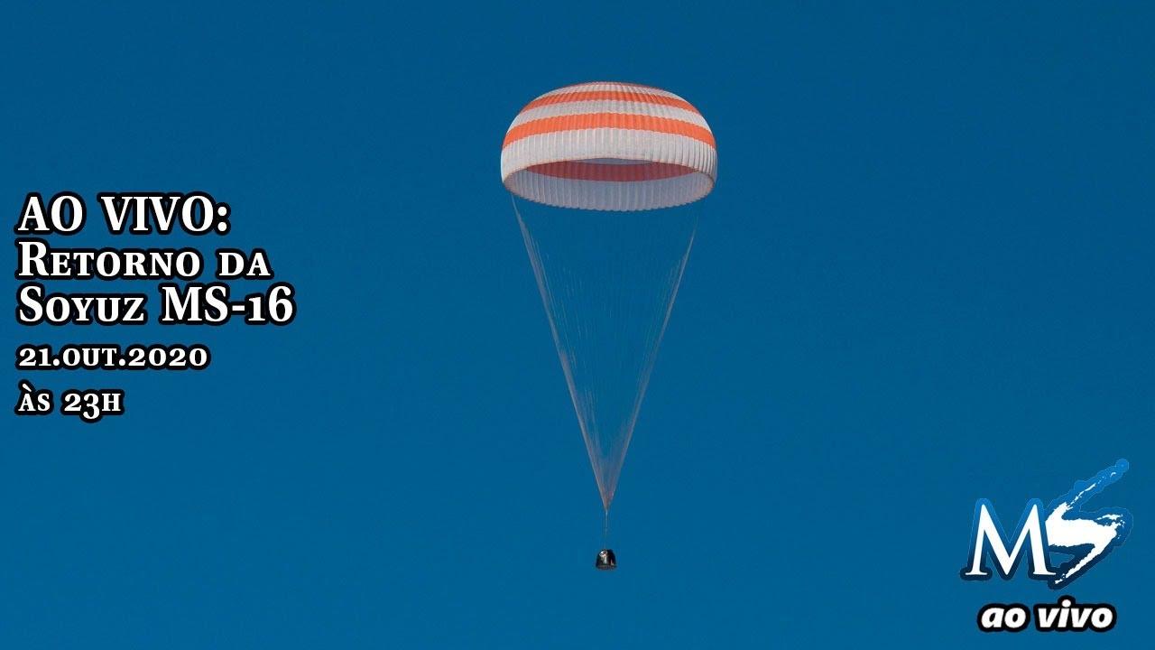 AO VIVO: Retorno da Soyuz MS-16