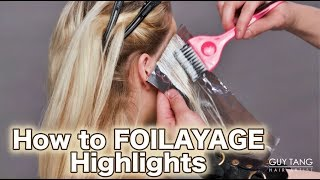 How to FOILAYAGE Highlights