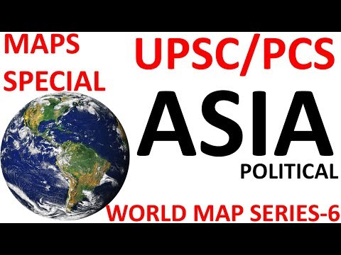 ASIA POLITICAL MAPS SPECIAL-6 ||UPSC,PCS,SSC Other exams||