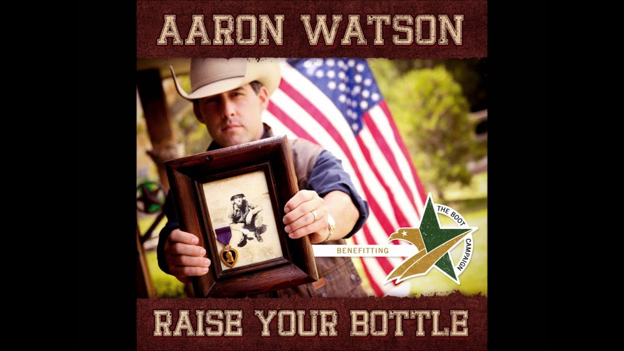 Raise Your Bottle lyrics- Aaron Watson - YouTube