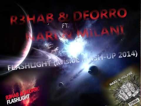 R3hab & Deorro ft. Nari & Milani - Flashlight (KrisioL Mash-Up) + Free Download