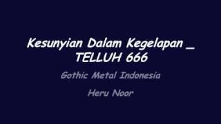 Telluh 666 _ Kesunyian Dalam Kegelapan