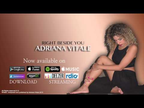 "Right Beside You - Adriana Vitale (Audio Only) ""Original Song"""