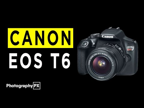 Canon Rebel T6 DSLR Camera Highlights & Overview -2020