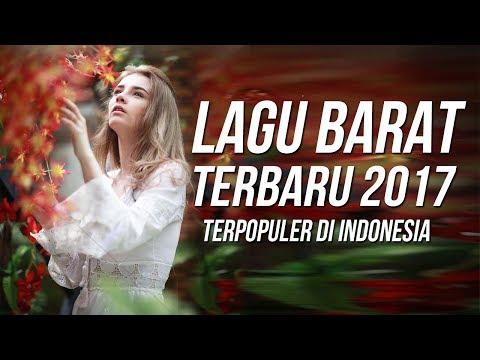 LAGU BARAT TERBARU 2017 - 2018 TERPOPULER SAAT INI Remixes of Popular Songs 2017 Billboard Hot 100
