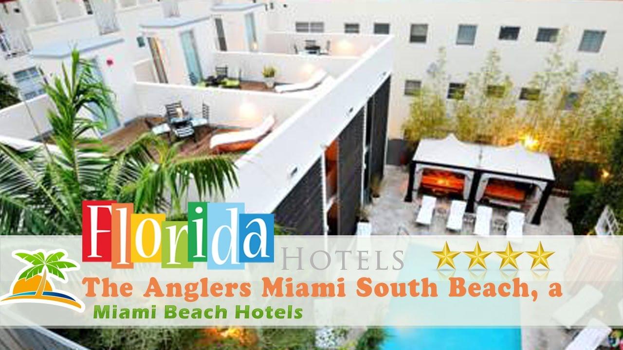 The Anglers Miami South Beach A Kimpton Hotel Hotels Florida