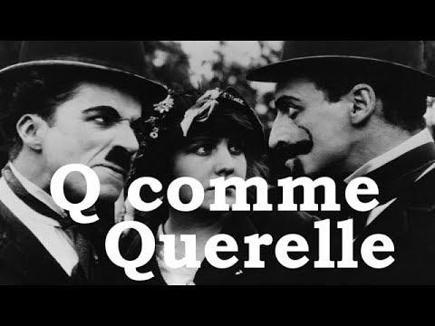 Charlie Chaplin - Q comme Querelle