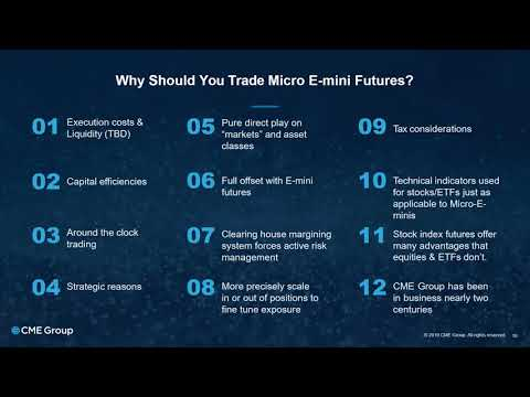 Webinar – CME – The Next Big Thing   Micro E mini Equity Index Futures