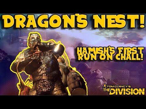 Hamish's First Run - Dragon's Nest Challenging! (The Division)