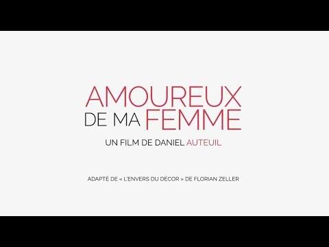 AMOUREUX DE MA FEMME  2017  WebRip en Français (HD 1080p)