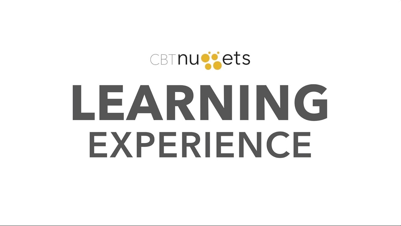 Introducing the CBT Nuggets Learning Experience