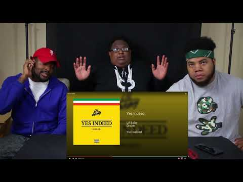 Lil Baby & Drake – Yes Indeed | REACTION
