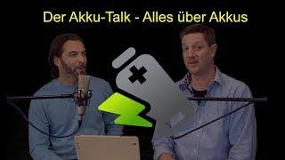 Akku Talk - Alles über Akkus und Elektromobilität