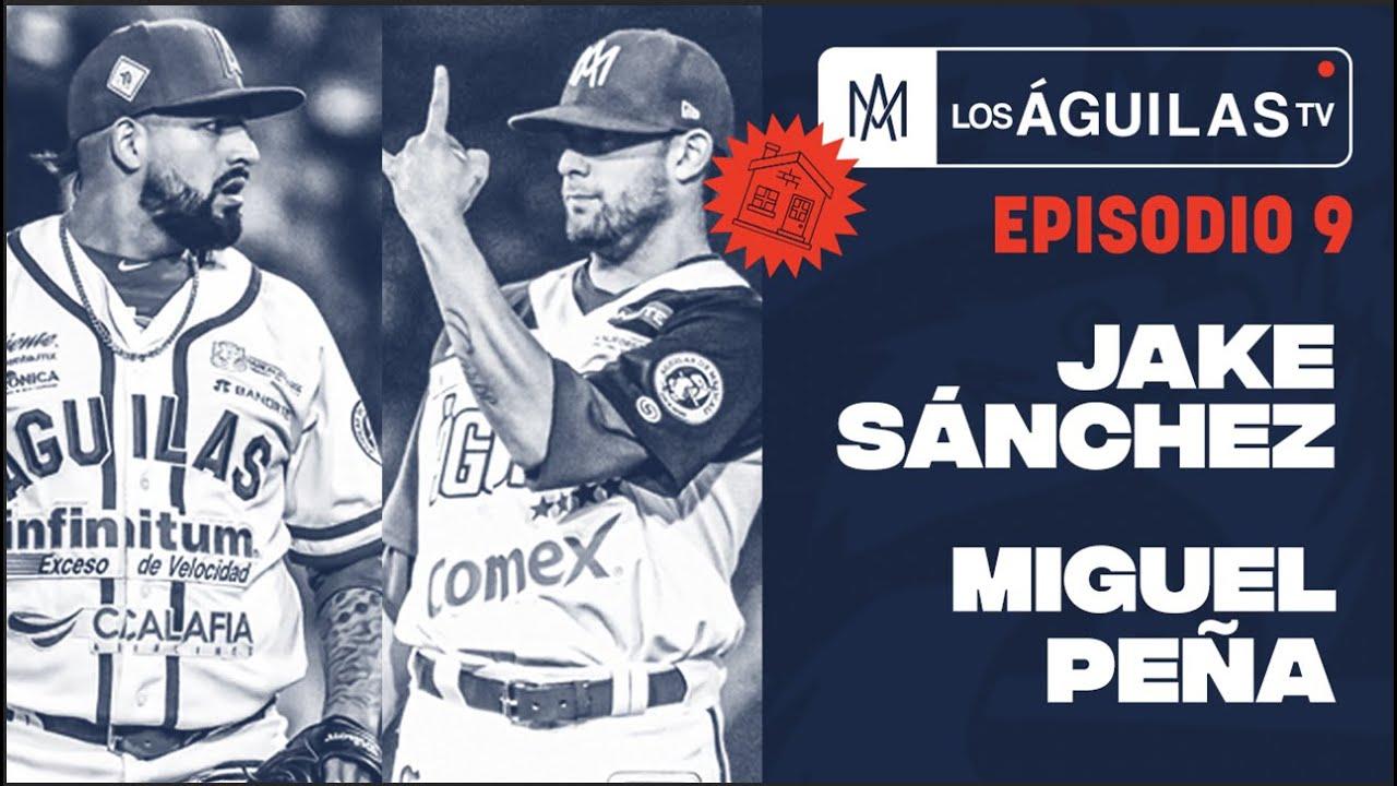 E9 Los Águilas TV desde casa: Jake Sánchez y Miguel Peña  #YoEnMiNido #VolandoJuntos