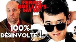 FERRIS BUELLER - Critique !