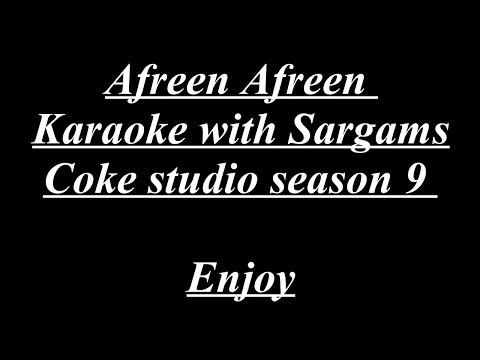 Afreen Afreen Karaoke with Sargams - Coke Studio Season 9 - Made by Arsalan Rahat