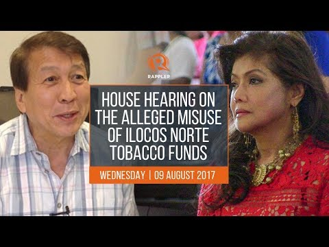 LIVE: House hearing on the alleged misuse of Ilocos Norte tobacco funds, August 9 2017