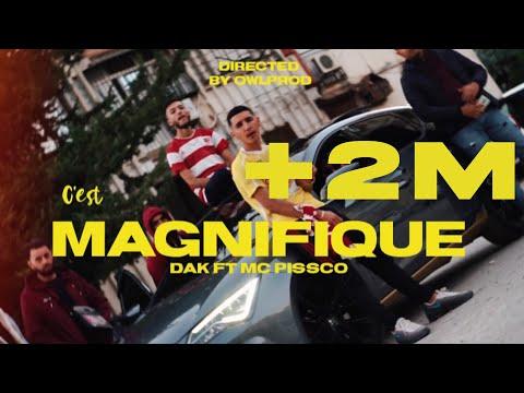DAK – C'est Magnifique ft. MC PISSCO