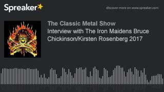 Interview with The Iron Maidens Bruce Chickinson/Kirsten Rosenberg 2017