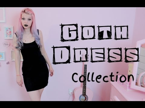 My Goth Dress Collection