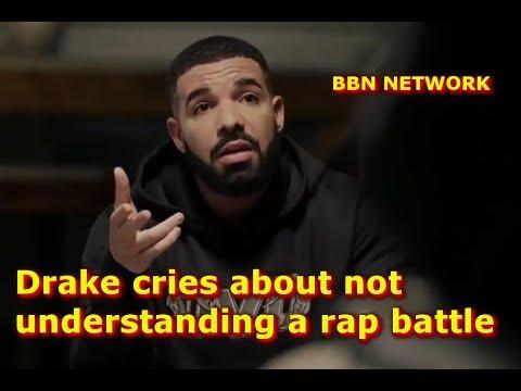 Drake cries about not understanding a rap battle