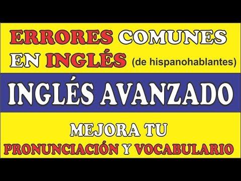 INGLÉS AVANZADO. Mejora Tu Vocabulario Y Tu Pronunciación Del Inglés. TOTALMENTE GRATIS.