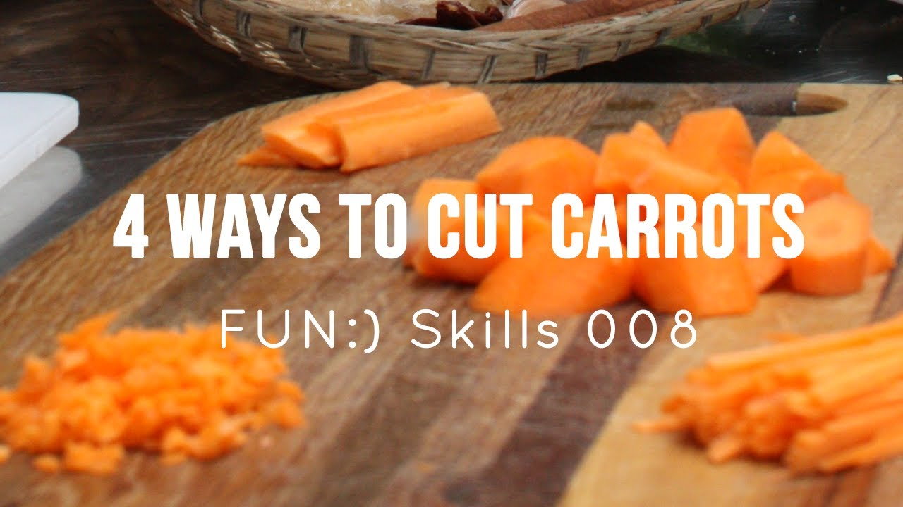 FUN:) Skill 008: Carrot Preparation