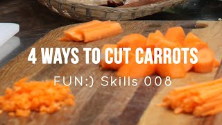 4 Ways to Cut a Carrot - [Skill 008]