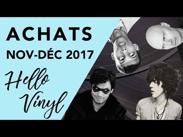 Hello Vinyl / Achats vinyles novembre- décembre 2017 / #4