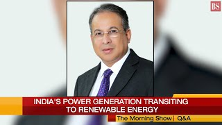 Tata Power CEO Praveer Sinha on India's transition to renewable energy