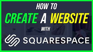 How to Make a Website with Squarespace