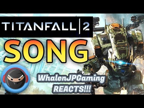 "WALK LIKE TITANS!! | Titanfall 2 Song "" Man And Machine"" By TryHardNinja REACTION"