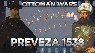 Preveza 1538 - Ottoman Wars DOCUMENTARY