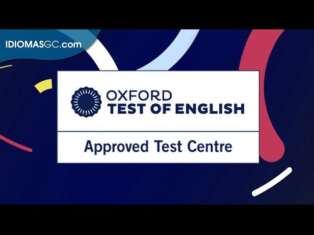 Certifica tu nivel de inglés con el Oxford Test of English | Language Campus Gran Canaria