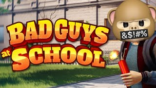 I BLEW UP THE PRINCIPAL'S CAR!! | Bad Guys At School | Fan Choice Friday